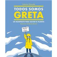 Todos somos Greta - Un manifiesto para salvar el planeta