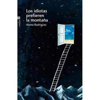 Los idiotas prefieren la montaña