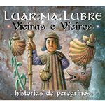 Vieiras e vieiros. Historias de peregrinos  - CD Doble