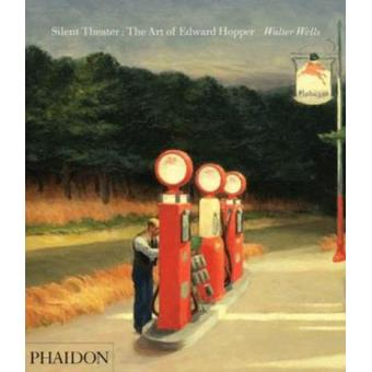 Silent Theatre: The Art of Edward Hopper