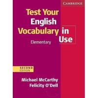Test Your English Vocabulary in Use: Elementary Edition with Answers