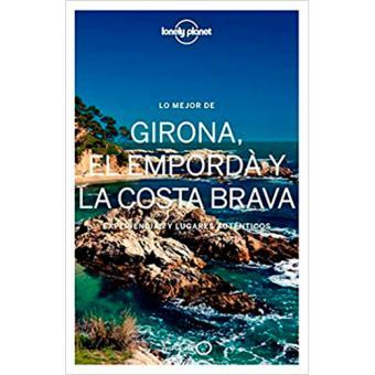 Lonely Planet: Lo mejor de Girona, el Empordà y la Costa Brava