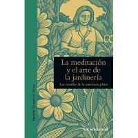 Meditación y el arte de la jardiner