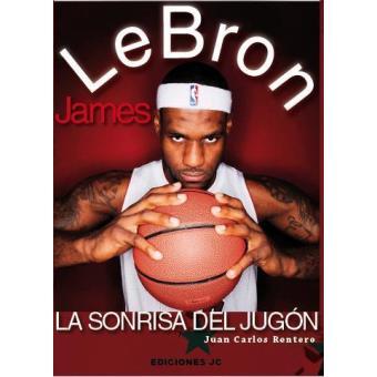 LeBron James : la sonrisa del jugón