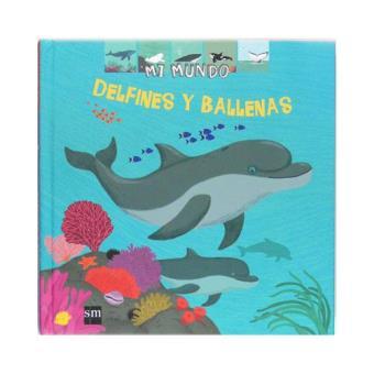 Mi Mundo: Delfines y ballenas