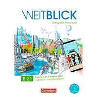 Weitblick - Das große Panorama - B2.1 - Kursbuch- und Übungsbuch