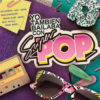 Yo también bailaba con Súper Pop Vol. 1 y 2 - 4 CDs