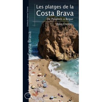 Platges de la Costa Brava