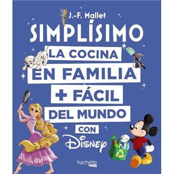 Disney Simplísimo - La cocina en familia + fácil del mundo