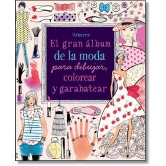 Gran álbum de la moda para dibujar, colorear y garabatear