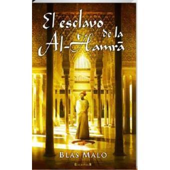 El esclavo de la Al-Hamrã
