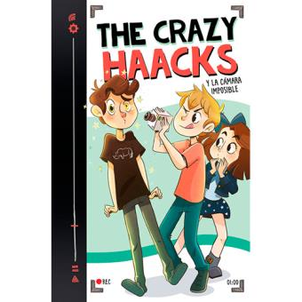 The Crazy Haacks y la cámara imposible - Serie The Crazy Haacks 1