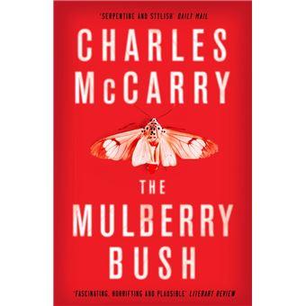 The Mulberry Bush
