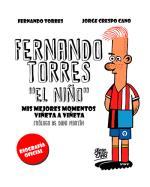 """Fernando torres """"El Niño"""". Los mejores momentos viñeta a viñeta"""