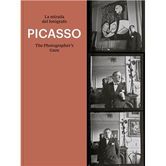 Picasso - La mirada del fotógrafo