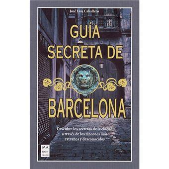 Guía secreta de Barcelona