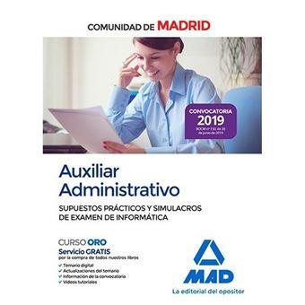 Auxiliar administrativo de la Comunidad de Madrid - Supuestos prácticos y simulacros de examen de informática