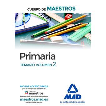 Cuerpo de Maestros: Primaria. Temario (Vol. 2)