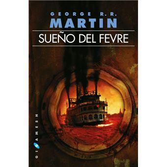 Sueño del Fevre (Ed. omnium)