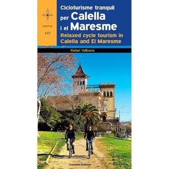 Cicloturisme Tranquil Per Calella i El Maresme