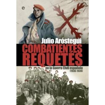 Combatientes requetés de la Guerra Civil (1936 - 1939)