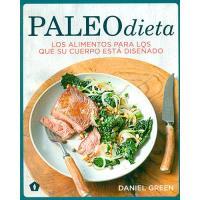 Paleodieta. Los alimentos para los que su cuerpo está diseñado
