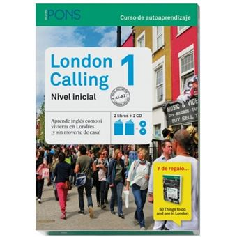 London Calling 1 (Nivel A1-A2) (2 libros + 2 CD + 50 things to see and do in London)
