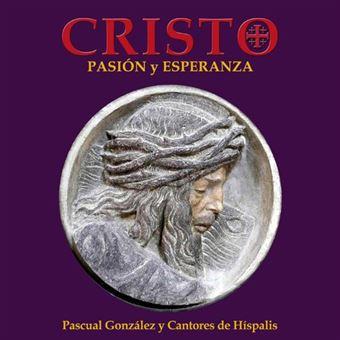 Cristo. Pasión y esperanza - 2 CDs + DVD + Libro