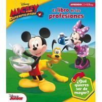 El libro de las profesiones de Mickey Mouse (Las profesiones con Disney)