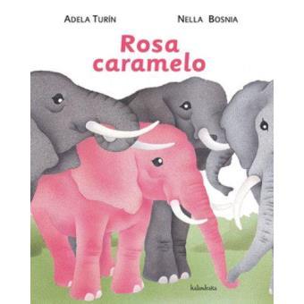 Rosa caramelo. Libros para soñar