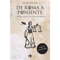De Roma a Poniente - La huella clásica en Juego de Tronos