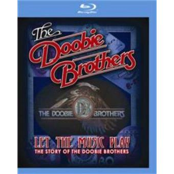 The Doobie Brothers - Let The Music Play:The Story Of (Formato Blu-Ray)