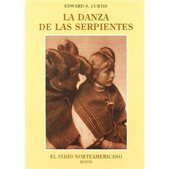 El indio norteamericano - La danza de las serpientes