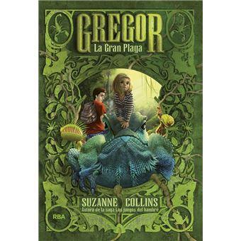 Gregor #3. La gran plaga