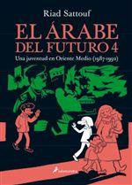 El árabe del futuro 4 - Una juventud en Oriente Medio 1987-1992