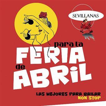 Sevillanas para la Feria de Abril