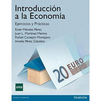 Introducción a la economía. Ejercicios y prácticas