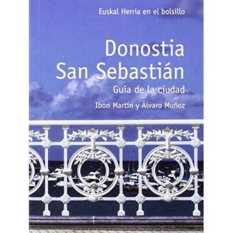 Donostia. San Sebastián. Guía de la ciudad