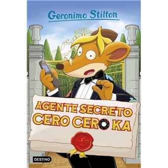 Geronimo Stilton 43: Agente Secreto Cero Cero Ka
