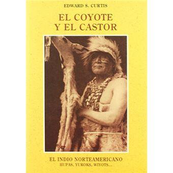 El indio norteamericano - El coyote y el castor