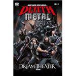 Noches oscuras: Death Metal núm. 6 (Dream Theater Band Edition) (Cartoné)