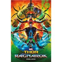 Thor: Ragnarok - Preludio. Marvel Cinematic Collection 8
