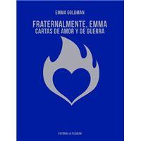 Fraternalmente, Emma. Cartas de amor y de guerra