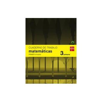 Cuaderno de matemáticas. 3 Primaria, 1 Trimestre. Savia