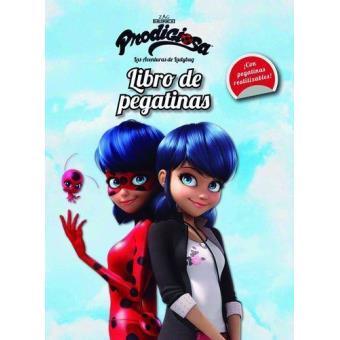 Prodigiosa. Las aventuras de Ladybug: Libro de pegatinas