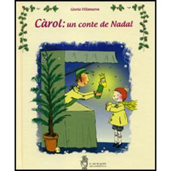 Càrol: un conte de Nadal + Libro