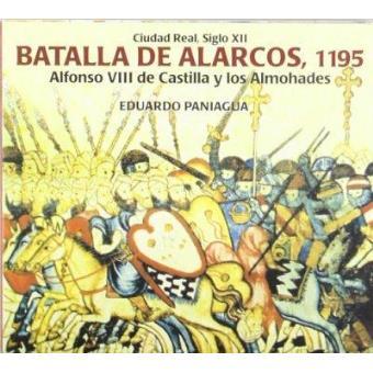 Batalla De Los Alarcos 1195