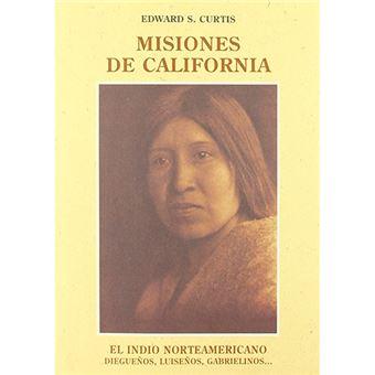 El indio norteamericano - Misiones de California