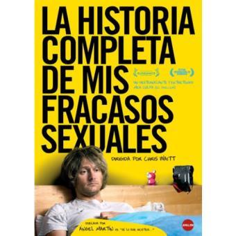 La historia completa de mis fracasos sexuales - DVD