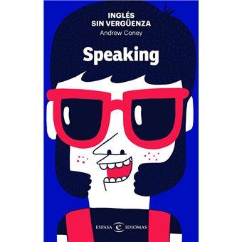 Inglés sin vergüenza: Speaking